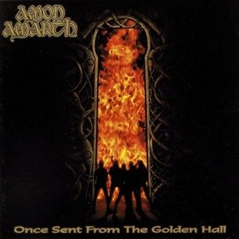 AMON AMARTH: ONCE SENT FROM THE GOLDEN HALL (CD)