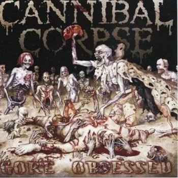 CANNIBAL CORPSE: GORE OBSESSED (CD)