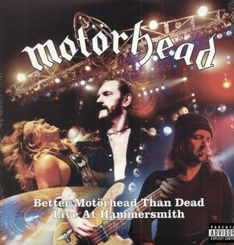 MOTORHEAD: BETTER MOTORHEAD THAN DEAD: LIVE AT HAMMERSMITH (4LP VINYL)