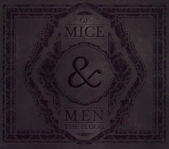 OF MICE AND MEN: THE FLOOD (CD)