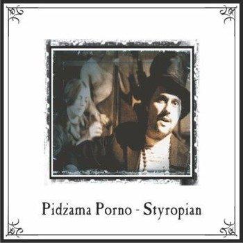 PIDŻAMA PORNO: STYROPIAN (CD)