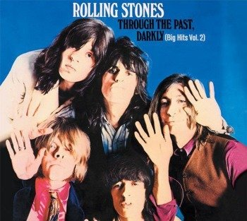 ROLLING STONES: THROUGH THE PAST DARKLY - BIG HITS VOL.2 (CD) REMASTER