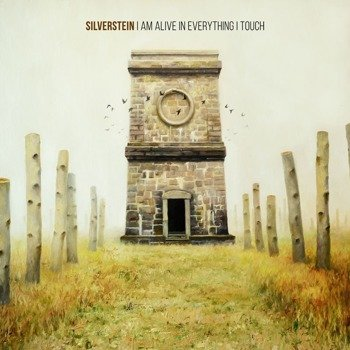 SILVERSTEIN: I AM ALIVE IN EVERYTHING I TOUCH (CD)