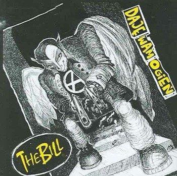 THE BILL: DAJĘ WAM OGIEŃ (CD)