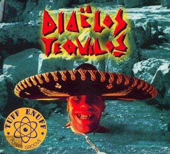 TUFF ENUFF: DIABLOS TEQUILOS (CD)