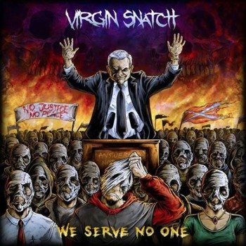 VIRGIN SNATCH: WE SERVE NO ONE (CD)