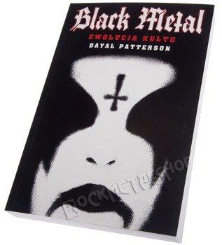książka BLACK METAL - EWOLUCJA KULTU  Dayal Patterson