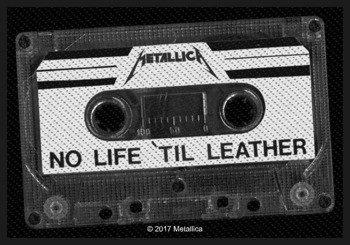 naszywka METALLICA - NO LIFE 'TIL LEATHER