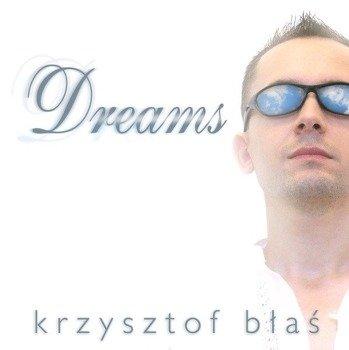 płyta CD: KRZYSZTOF BŁAŚ - DREAMS