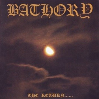 BATHORY: THE RETURN OF DARKNESS & EVIL (LP VINYL)