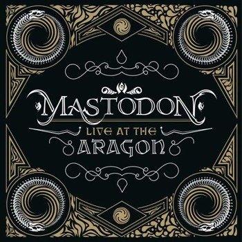 MASTODON: LIVE AT ARAGON(LP VINYL)
