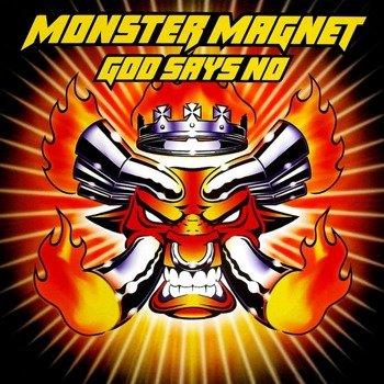 MONSTER MAGNET: GOD SAYS NO (CD)