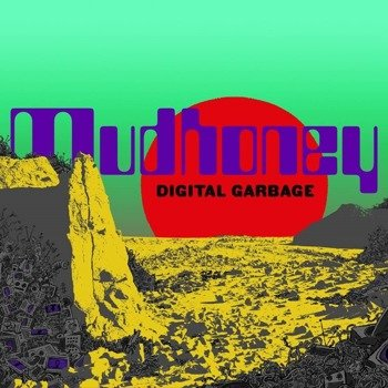 MUDHONEY: DIGITAL GARBAGE (LP VINYL)
