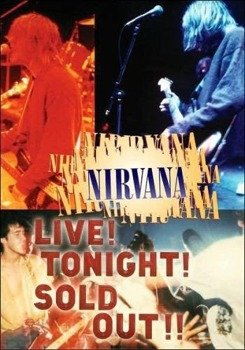 NIRVANA: LIVE! TONIGHT! SOLD OUT! (DVD)