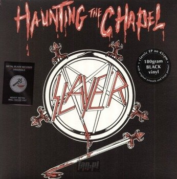 SLAYER:  HAUNTING THE CHAPEL (EP VINYL)