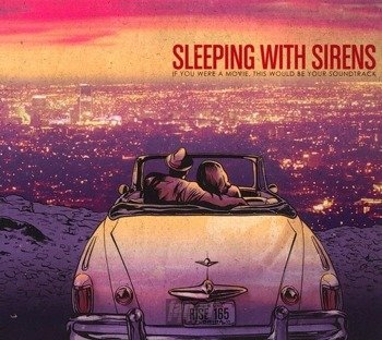 SLEEPING WITH SIRENS: IF YOU WERE A MOVIE, THIS WOULD BE YOUR SOUNDTRACK (CD)