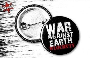 kapsel WŁOCHATY - WAR AGAINST EARTH