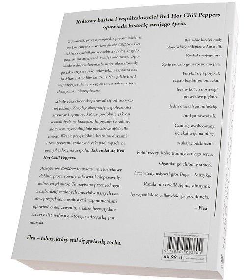 książka FLEA - ACID FOR THE CHILDREN .WSPOMNIENIA LEGENDARNEGO BASISTY RED HOT CHILI PEPPERS